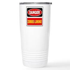 Danger Zombies Lurking Travel Mug