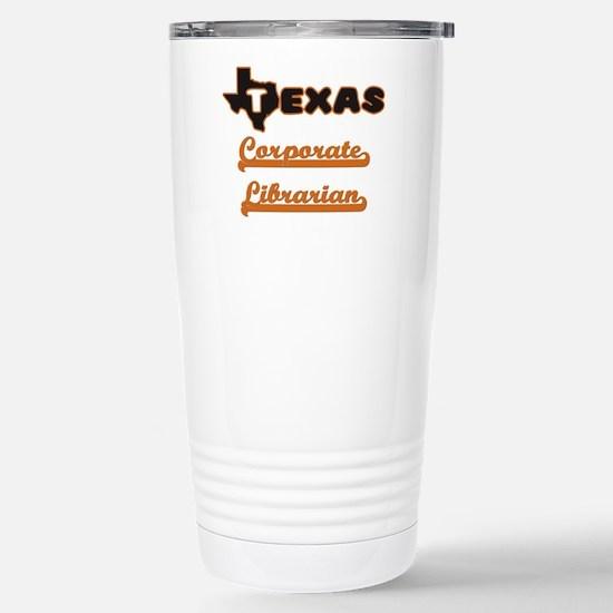 Texas Corporate Librari Stainless Steel Travel Mug