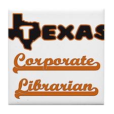 Texas Corporate Librarian Tile Coaster