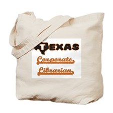 Texas Corporate Librarian Tote Bag