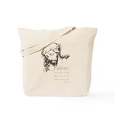 Father Forgive Them Tote Bag