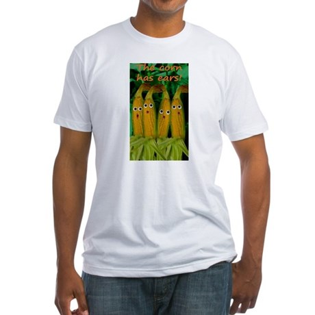 The corn has ears! Fitted T-Shirt
