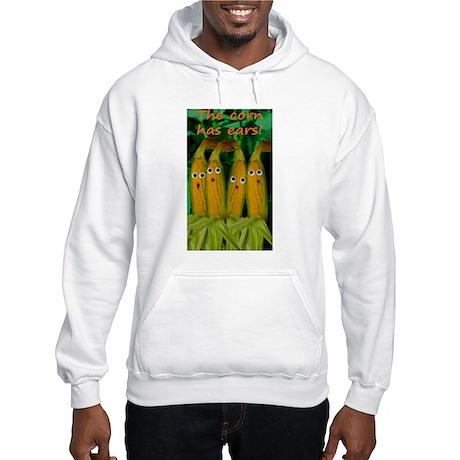 The corn has ears! Hooded Sweatshirt