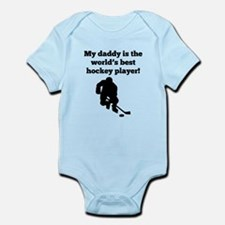 My Daddy Is The Worlds Best Hockey Player Body Sui
