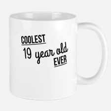 Coolest 19 Year Old Ever Mugs