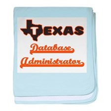 Texas Database Administrator baby blanket