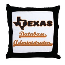 Texas Database Administrator Throw Pillow