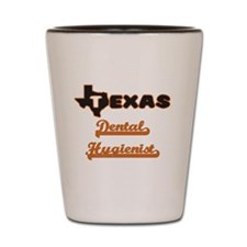 Texas Dental Hygienist Shot Glass