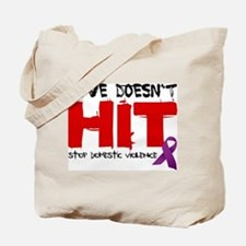 Love Doesn't Hit Tote Bag