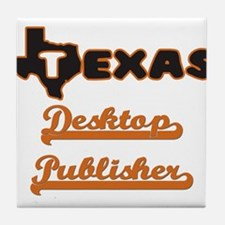 Texas Desktop Publisher Tile Coaster