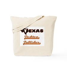 Texas Desktop Publisher Tote Bag