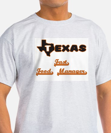 Texas Fast Food Manager T-Shirt