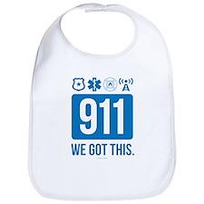 911, We Got This. Bib