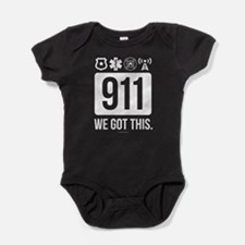 911, We Got This. Baby Bodysuit