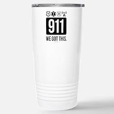 911, We Got This. Travel Mug