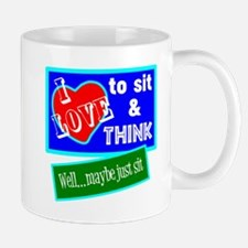 Sit And Think Mugs
