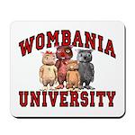 Wombania University Mousepad