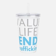 Value LIfe - End Trafficking Acrylic Double-wall T