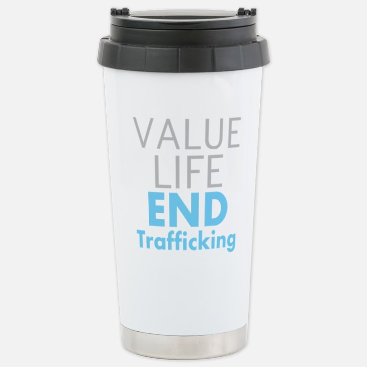 Value LIfe - End Trafficking Travel Mug