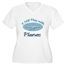 I Still Play with Planes Plus Size T-Shirt
