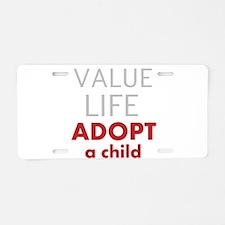 Value Life - Adoption Aluminum License Plate