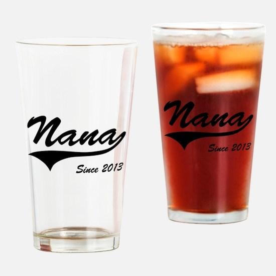 Nana Since 2013 Drinking Glass