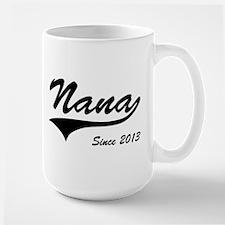 Nana Since 2013 Mugs
