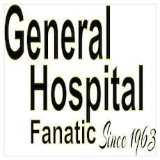 General Hospital Fanatic Poster