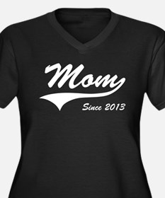 Mom Since 2013 Plus Size T-Shirt