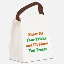 Show Me Your Tricks and Ill Show You Treats Canvas