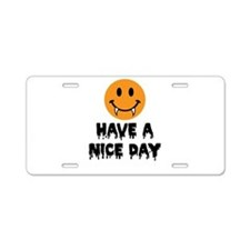 Have a Nice Day Halloween-01-01 Aluminum License P