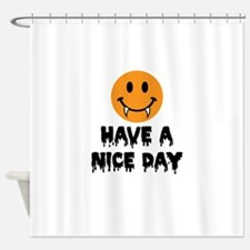 Have a Nice Day Halloween-01-01 Shower Curtain
