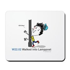 W22.02 Walked into lamppost Mousepad