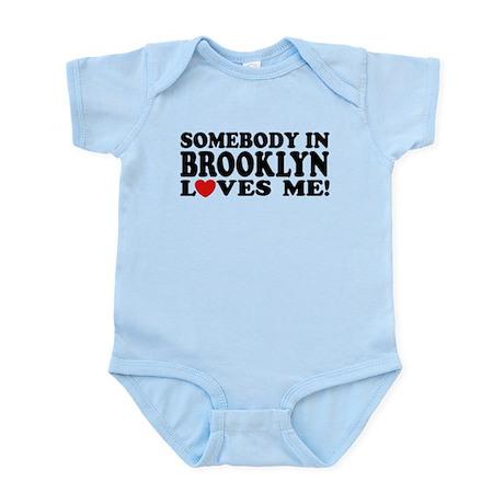 Somebody In Brooklyn Loves Me Infant Bodysuit