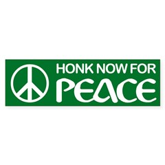 HONK NOW FOR PEACE Bumper Sticker