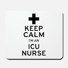 Keep Calm ICU Nurse Mousepad