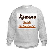 Texas Food Technologist Sweatshirt