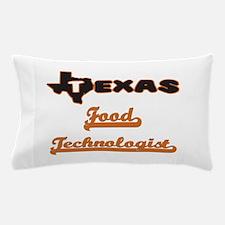 Texas Food Technologist Pillow Case