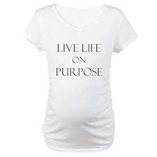Live Life on Purpose Shirt