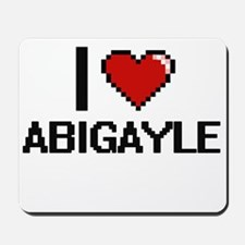 I Love Abigayle Digital Retro Design Mousepad