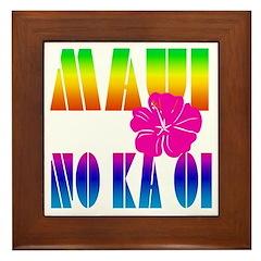 Maui No Ka Oi Framed Tile