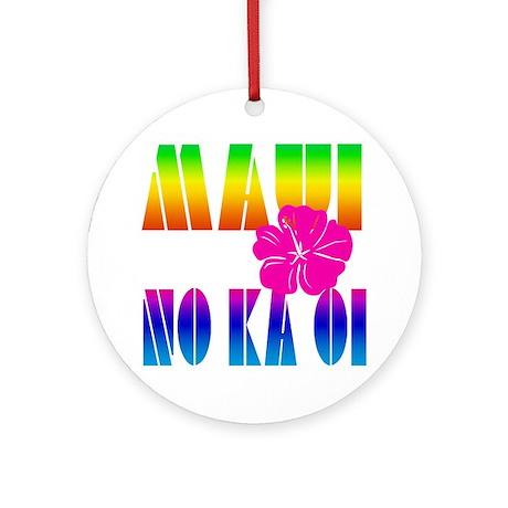 Maui No Ka Oi Ornament (Round)