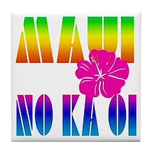 Maui No Ka Oi Tile Coaster
