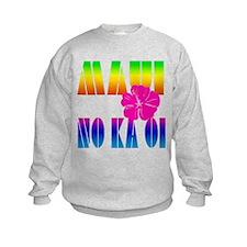 Maui No Ka Oi Sweatshirt
