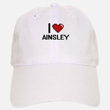 I Love Ainsley Digital Retro Design Baseball Baseball Cap