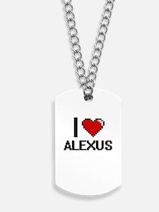 I Love Alexus Digital Retro Design Dog Tags