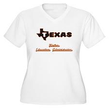 Texas Higher Education Administr Plus Size T-Shirt