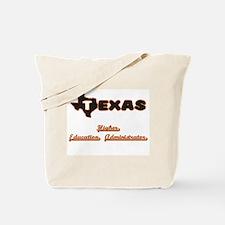 Texas Higher Education Administrator Tote Bag