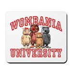 Wombania University Mousepad