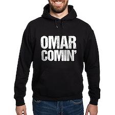 Omar Comin' Hoodie